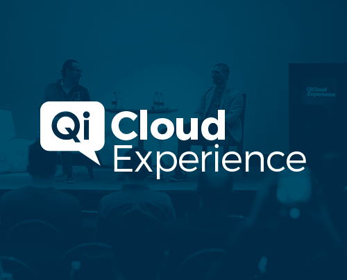 Qi Cloud Experience: Alçando vôos mais altos